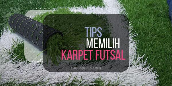 tips memilih karpet futsal